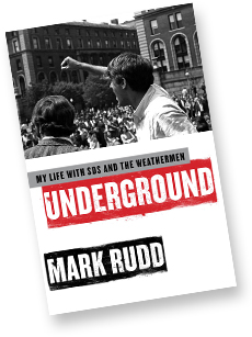 "Cover of book: ""Underground: My life in the SDS and Weathermen"" by Mark Rudd"